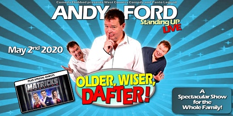 ANDY FORD Edgcumbe Theatre Plymouth OLDER, WISER, DAFTER tickets