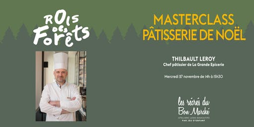 Secrets des pâtisseries de Noël avec le Chef de la Grande Épicerie de Paris