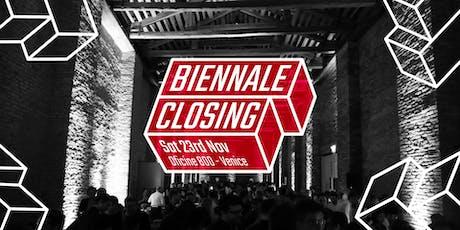 BIENNALE CLOSING 23.11 Oficine800 Venezia biglietti