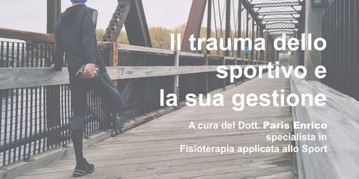 Il trauma dello Sportivo e la sua gestione