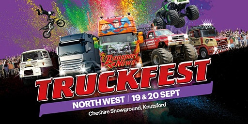 Truckfest North West Truck Entry 2020