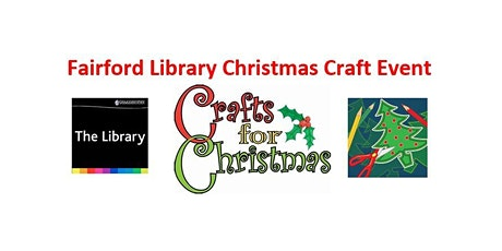 Fairford Library Christmas Craft Event tickets