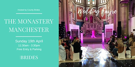 The Monastery Manchester Wedding Fayre Hosted by County Brides tickets