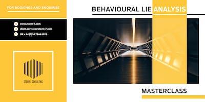 STORM-7 CONSULTING MASTERCLASS - Behavioural Lie Analysis