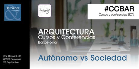 Cursos y Conferencias Barcelona #CCBAR Autónomo / Sociedad entradas