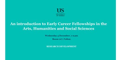 Early Career Fellowships in the Arts, Humanities  and Social Sciences