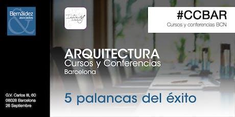 Cursos y Conferencias Barcelona #CCBAR 5 palancas del éxito entradas