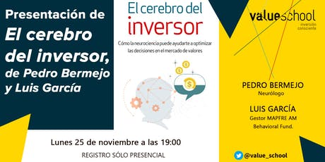 Presentación de El cerebro del inversor, de Pedro Bermejo y Luis García tickets