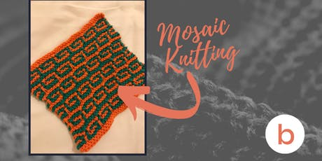Knitting Series: Mosaic Knitting! tickets