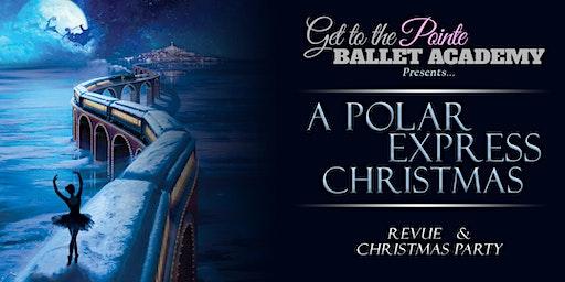 GTTP Ballet Academy presents: Polar Express