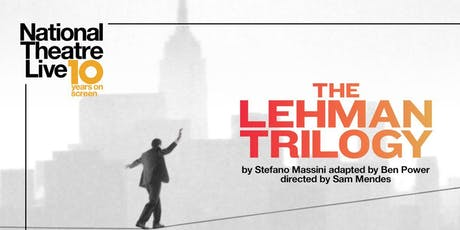 Best of NT Live | The Lehman Trilogy tickets