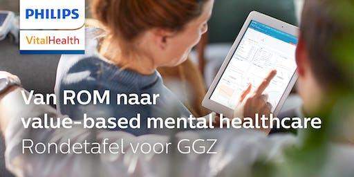 Van ROM naar value-based mental healthcare | Rondetafel GGZ-bestuurders
