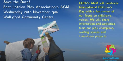 Celebrating International Children's Day: East Lothian Play Association's 2019 Annual General Meeting