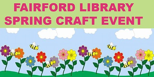 Fairford Library Spring Craft Event
