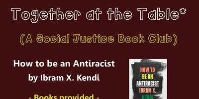Social Justice Book Club • Book one • How to be an antiracist