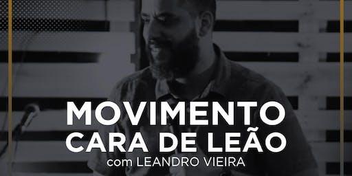 Movimento Cara de Leão - Leandro Vieira