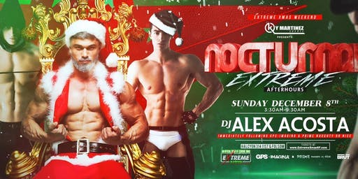 NOCTURNAL EXTREME XMAS DJ Alex Acosta