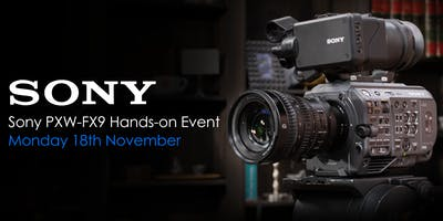 Sony FX9 - Hands On Preview Event