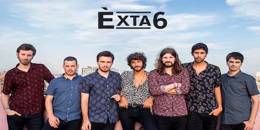 Èxta6 @ El Vapor, Espai de Creació Musical - Terrassa(Final de gira)