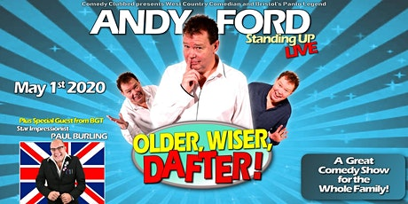 ANDY FORD Hanham Community Centre Bristol OLDER, WISER, DAFTER tickets