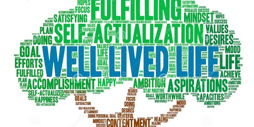 What is a Life Well-Lived?