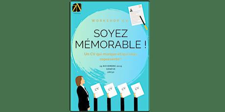 Soyez mémorable – Un CV qui marque et qui vous représente ! tickets