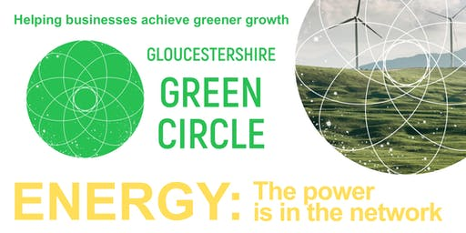 Gloucestershire Green Circle meeting - Theme: The Energy Market