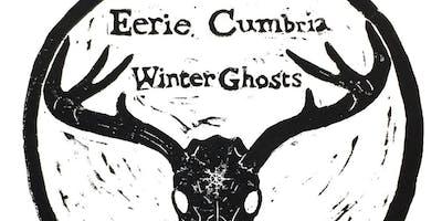Eerie Cumbria