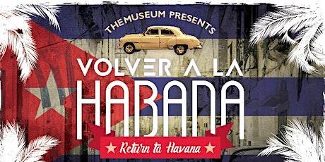 Volver a la Habana | Return to Havana tickets