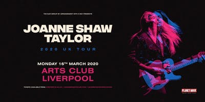 Joanne Shaw Taylor (Arts Club, Liverpool)