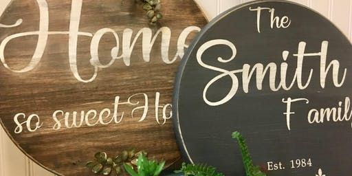 DIY Family Sign Class, Make Great Christmas Gifts