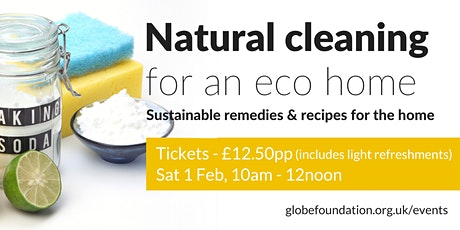 Natural cleaning for an eco home tickets
