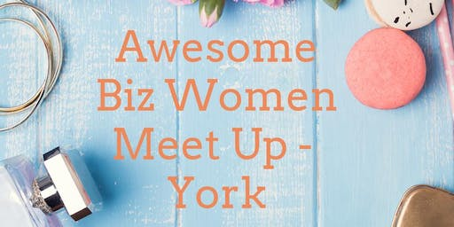 Awesome Women In Business Meet Up - November 2019