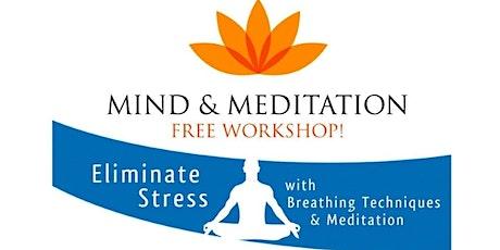 Mind and Meditation Workshop tickets