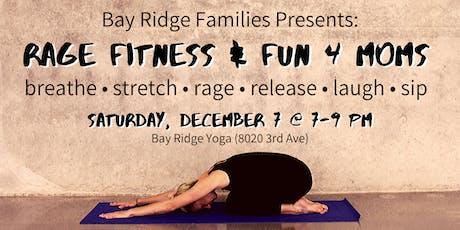 Rage Fitness & Fun 4 Moms tickets