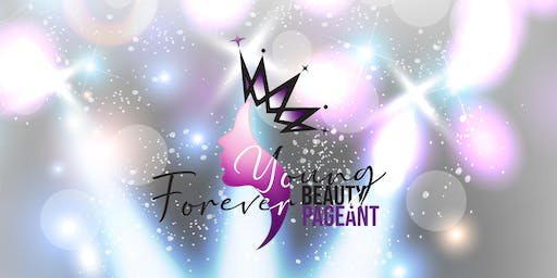 2ND ANNUAL FOREVER YOUNG BEAUTY  PAGEANT