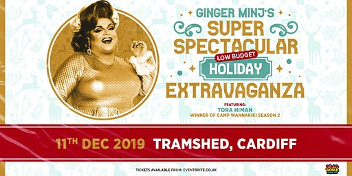 Ginger Minj's Super Spectacular Holiday Extravaganza (Tramshed, Cardiff)