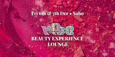 Beauty Vibe Experience Lounge Day Pass - Saturday 7th tickets