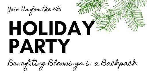 4B Holiday Party - Benefiting Blessings in a Backpack