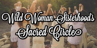 Wild Woman Sacred Circle - Winter Solstice/ Yule