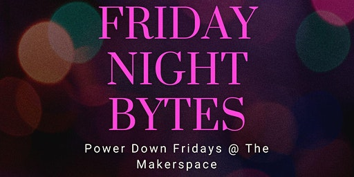 Friday Night Bytes