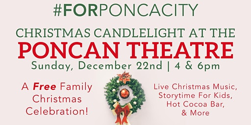 #ForPoncaCity Christmas Candlelight At The Poncan Theatre