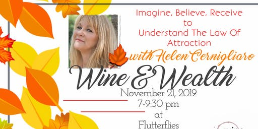 Wine & Wealth  for Women: Law Of Attraction