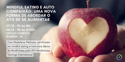 Workshop  de Mindful Eating e Autocompaixão
