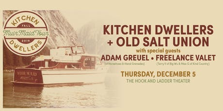 Kitchen Dwellers + Old Salt Union, with Adam Greuel, & Freelance Valet tickets