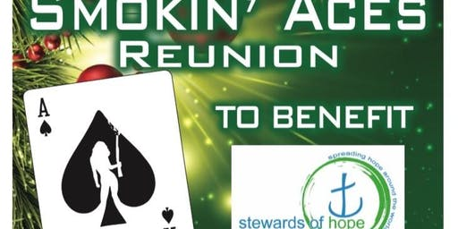 Smokin' Aces Reunion to Benefit Stewards of Hope