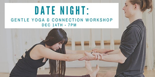 Date Night: Couple's Gentle Yoga & Connection Workshop
