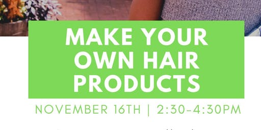 Meeting: Make your own DIY hair products