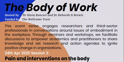 The Body of Work: Pain and interventions on the body