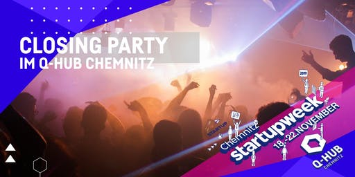 Startup Week: CLOSING PARTY